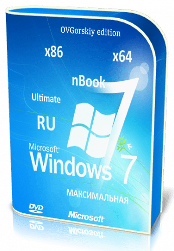 Microsoft® Windows® 7 Ultimate Ru x86/x64 nBook IE11 by OVGorskiy® 12.2019 (2019) Русский