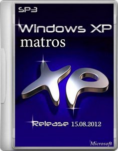 Windows XP Pro SP3 Matros 15.08.2012 (2012) Русский