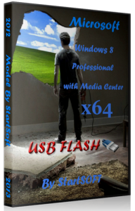 Windows 8 Professional with Media Center x64 USB FLASH v.30.007.12 By StartSoft (2012) Русский