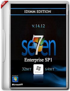 Windows 7 Enterprise SP1 IDimm Edition v.14.12 x86/x64 (2012) Русский