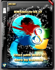 Win8 (x86-x64)(12in1)with WMC(KMSmicro v3.12) & Aero by Bukmop (2012) Русский