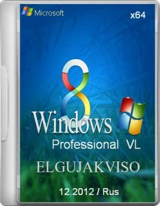 Windows 8 Pro VL x64 Elgujakviso Edition 12.2012 (2012) Русский
