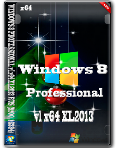WINDOWS 8 PROFESSIONAL vl x64 by vlazok XL2013 (2013) Русский