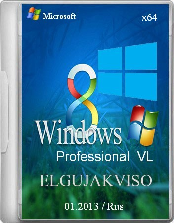 Windows 8 Pro VL x64 Elgujakviso Edition 01.2013 (2013) Русский