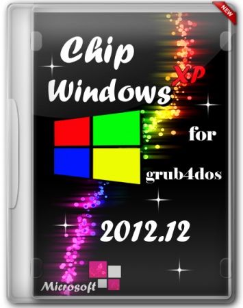 Chip Windows XP 2012.12 for Grub4dos (2012) Русский