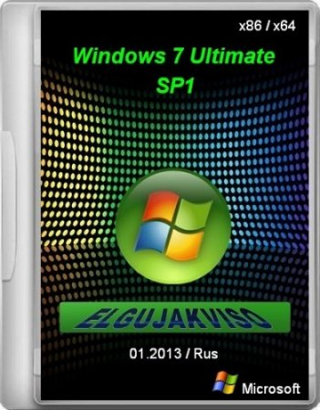 Windows 7 Ultimate SP1 Elgujakviso Edition 01.2013 [x86-x64] (2013) Русский