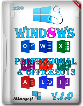 Windows 8 Professional & Office2013 by Yagd -v1.0 [x86] (2013) Русский