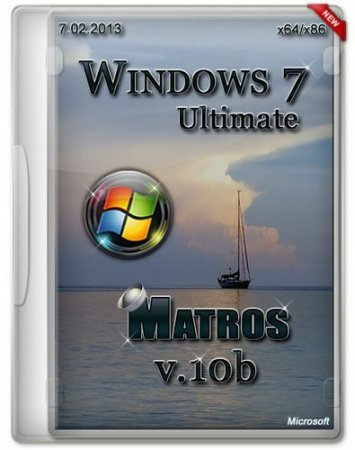Windows 7 Ultimate x64/x86 Matros v.10b (2013) Русский