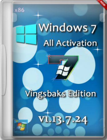 Windows 7 All Activation SP1 x86 DVD Vingsbaks Edition v1.13.7.24 (2013) RUS