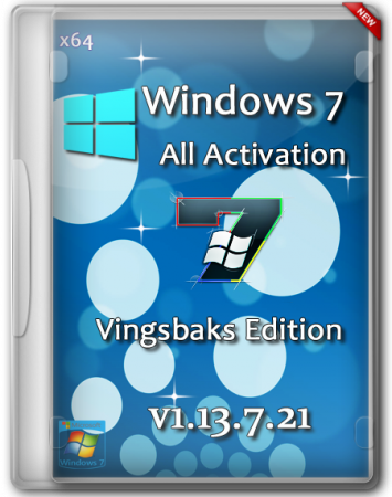 Windows 7 All Activation SP1 x64 DVD Vingsbaks Edition v1.13.7.24 (2013) RUS