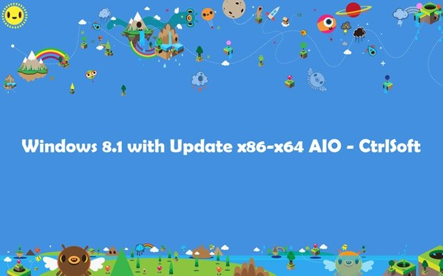 Microsoft Windows 8.1 with Update x86-x64 AIO v1.1 (12in1) Russian - CtrlSoft