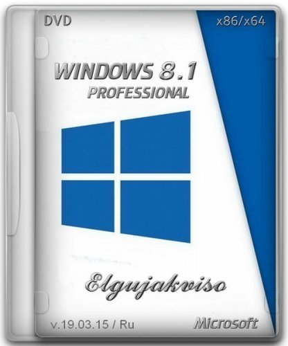 Windows 8.1 Pro VL x86/x64 Elgujakviso Edition v19.03.15 (2015) Русский