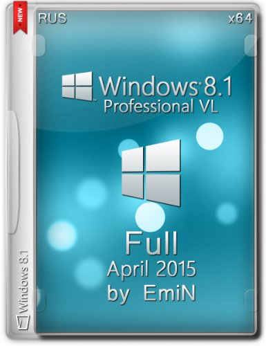 Windows 8.1 Professional VL Update 3 Full Aero by EmiN (x64) (2015) Русский