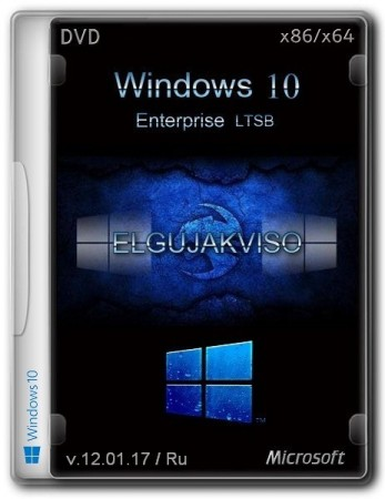 Windows 10 Enterprise LTSB (x86/x64) Elgujakviso Edition v.12.01.17 (2017) Русский