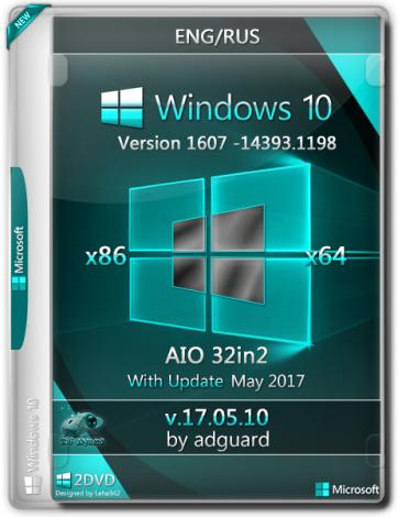 Windows 10 Version 1607 with Update [14393.1198] x86/x64 AIO [32in2] adguard v17.05.10 (2017) Русский / Английский