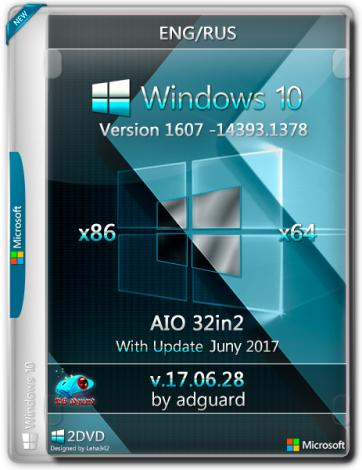 Windows 10 Version 1607 with Update [14393.1378] x86/x64 AIO [32in2] adguard v17.06.28 (2017) Русский / Английский