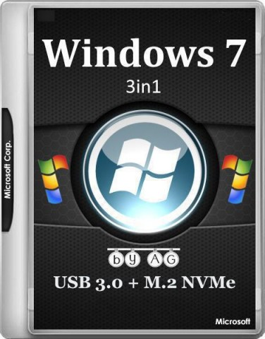 Windows 7 / 5in1 + WPI & USB 3.0 + M.2 NVMe by AG 09.2017 (2017) Русский